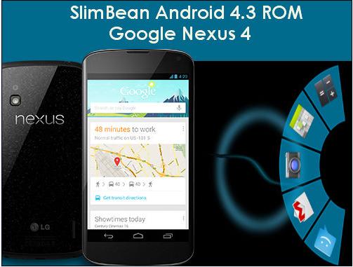 SlimBean Android 4.3 Custom ROM for Google Nexus 4